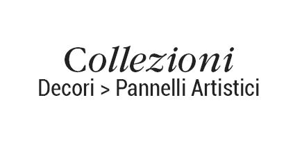 collezioni - pannelli artistici - titolo